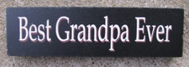 10609G - Best Grandpa Ever wood block
