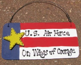 Patriotic Sign 10977PBA - US Air Force On Wings of Courage Wood Sign