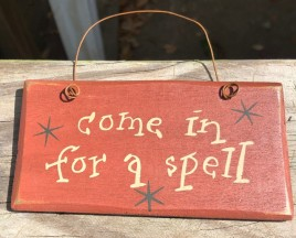 2001CISAS  Come In For a Spell wood sign