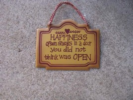 28265H-Happiness often sneaks in a door you did not think was open metal sign