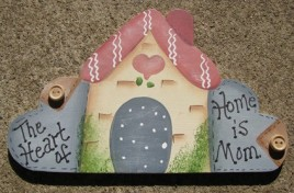 Hand Painted Country Crafts Sign 625M - The heart of Home is Mom