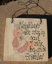 782NF - Neighbors Are Simply good side by side Friends Wood Sign