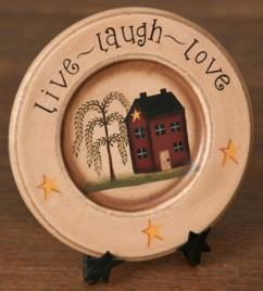 Primitive Wood Plate 8W1161-Live Laugh Love