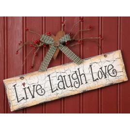 Primitive Crackled Wood Sign  8W1088- Live Laugh Love